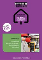 Du diagnostic à la mise en sécurité des installations électriques - chapitre 2 de L'Officiel Bâtiments existants