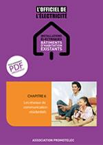 Les réseaux de communication résidentiels - Chapitre 6 de L'Officiel bâtiments d'habitation existants