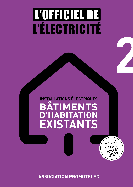 L'Officiel de l'Electricité - Installations électriques bâtiments d'habitation existants